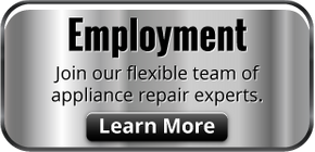 Employment. Join our flexible team of appliance repair experts. Learn More
